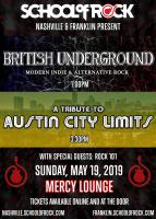 School of Rock Presents: British Underground & A Tribute to Austin City Limits at Cannery Ballroom