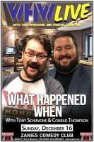 What Happened When with Tony Schiavone & Conrad Thompson
