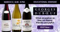 Educational Seminar: George Duboeuf - Beaujolais