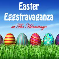 Annual Easter Eggstravaganza at Hermitage