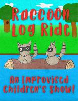 Raccoon Log Ride