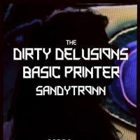 Dirty Delusions, Basic Printer, Sandytronn, Cobra, The Cobra, The Cobra Nashville, rock and roll, synthpop, 70s