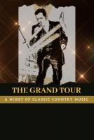 The Grand Tour: A Night of Classic Country Music