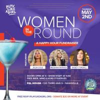 Play Like a Girl Women in the Round - The Big Payback