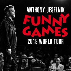 Anthony Jeselnik | Funny Games World Tour
