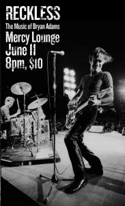 Reckless: The Music of Bryan Adams at Mercy Lounge