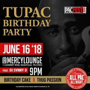Tupac Birthday Party at Mercy Lounge