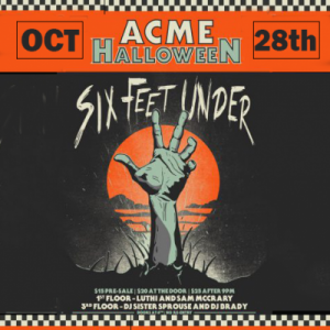 Six Feet Under Halloween Party at Acme Feed and Seed
