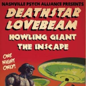 Deathstar Lovebeam, Howling Giant, The Inscape, Cobra, The Cobra, The Cobra Nashville, Nashville Psych Alliance, Nashville Psych, Psych Alliance, live music, Nashville live music