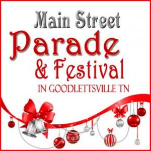 Goodlettsville Christmas on Main Street Parade and Festival