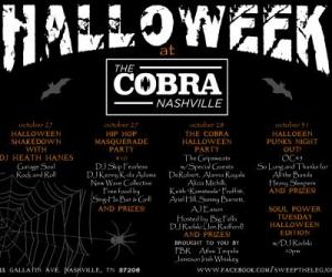 The Cobra, Cobra, The Cobra Nashville, HALLOWEEK, Hip Hop Masquerade Party, 4nintl, Evan Grey, Nashville, Hip Hop, Masquerade, Halloween PARTY, DJ, Sing-Ha Bar & Grill, Skip Fearless, Kenny K-da Adams, New Wave Collective, Mía Nalaíde, Heath Hanes, Gripsweats, DeRobert, Alanna Royalle, Keith Proffitt, Remsteele, Ariel Hill, AWAS, Sammy Barrett, AJ Eason, AJ, Jiggawatts, Big Fella, DJ Radski, Jon Radford, OC45,So Long and Thanks for All the Bands, Heavy Sleepers, Misfits, Nashville Ink, Austin Crump,