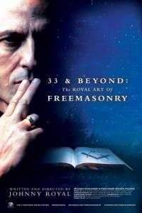 33 & BEYOND: THE ROYAL ART OF FREEMASONRY