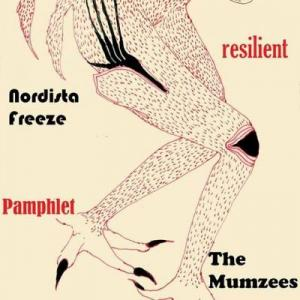 Resilient, The Mumzees, Pamphlet, Nordista Freeze