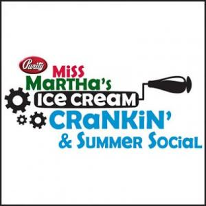 Purity Annual Miss Martha's Ice Cream Crankin' and Summer Social