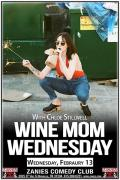 Wine Mom Wednesday