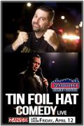 Tin Foil Hat Comedy Live