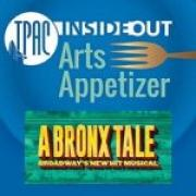 TPAC InsideOut presents Arts Appetizer: A Bronx Ta...