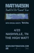 Matt Maeson - Bank on the Funeral Tour at The High Watt