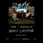 DBMK at Mercy Lounge