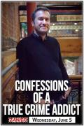 Confessions Of A True Crime Addict Tour