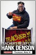 Teacher's Relief Live w/ Hank Denson