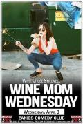 Wine Mom Wednesday