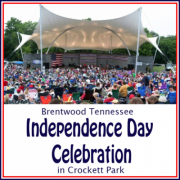 4th of July Celebration in Brentwood TN