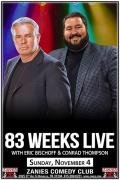 83 Weeks Live with Eric Bischoff & Conrad Thompson