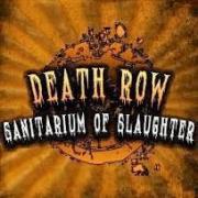 DEATH ROW - SANITARIUM OF SLAUGHTER in Nashville TN