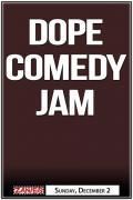 Dope Comedy Jam
