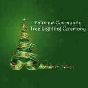 Fairview Community Christmas Tree Lighting