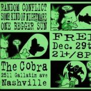 Punk, Random Conflict, SKoN, One Beggar Sun, Cobra, The Cobra, The Cobra Nashville