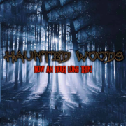 Haunted Woods at Millers Thrillers