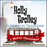 View Christmas Lights on the Holly Trolley in Franklin Tennessee