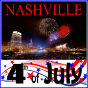 4th of July Celebration & Fireworks in Nashville Tennessee