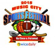 Music City Sports Festival May 30-31, 2015