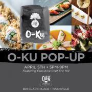 O-Ku Pop Up at Oak Steakhouse