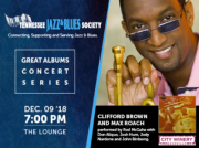 Great Albums Concert Series: Clifford Brown and Max Roach