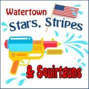 Watertown's Stars, Stripes and Squirtguns