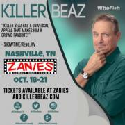 Killer Beaz at Zanies Oct 18-21