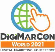 DigiMarCon World 2021 - Digital Marketing, Media and Advertising Conference