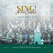 Sing! An Irish Christmas - Keith and Kristyn Getty and Friends