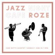 Jazz Night at Cafe Roze
