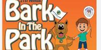 Bark in the Park & Family Fun Day 2021  (Free rabies vaccine clinic too!)