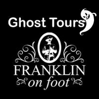 Ghost Tours with Franklin on Foot