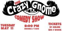 Crazy Gnome Show