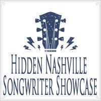 Hidden Nashville Songwriter Showcase at Whiskey Bent Saloon