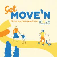 Get MOVE'N 5K Fun Run/Walk benefitting MOVE Inclusive Dance