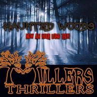 Millers Thrillers Haunted Woods Attraction