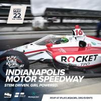 Play Like a Girl at Indianapolis Motor Speedway